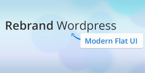 Rebrand WordPress Admin Theme – Modern Flat UI